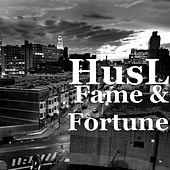 Fame & Fortune by HusL
