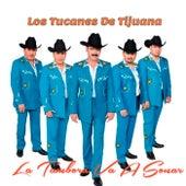 La Tambora Va a Sonar by Los Tucanes de Tijuana
