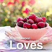 Loves by Nobuya  Kobori