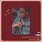 Speak Yo Mind de Crown
