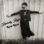 Kern River by Kimberly Kaye