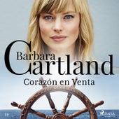 Corazón en Venta (la Colección Eterna de Barbara Cartland 39) von Barbara Cartland