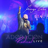 Adoración Radical (En Vivo) by George Colon