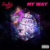 My Way by Johnny Nash