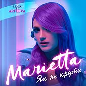 Як не крути (Remix by Arfeeva) de Marietta