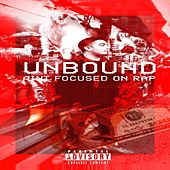 Ain't Focused on Rap by Unbound