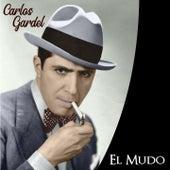 El Mudo de Carlos Gardel