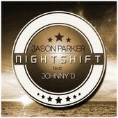 Nightshift by Jason Parker
