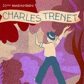 Charles Trenet : 10ème anniversaire von Charles Trenet