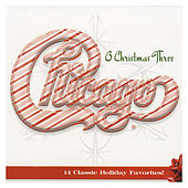 Chicago XXXIII: O Christmas Three by Chicago