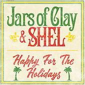 Happy for the Holidays by Jars of Clay