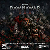 Warhammer 40,000: Dawn of War III (Original Soundtrack) von Paul Leonard-Morgan
