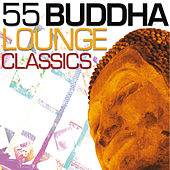 55 Buddha Lounge Classics von Various Artists
