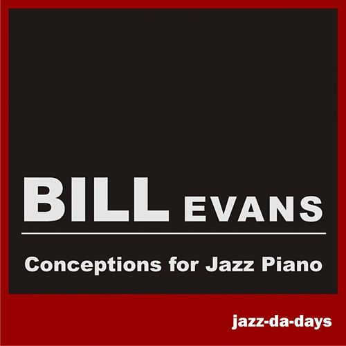 Conceptions for Jazz Piano by Bill Evans