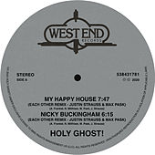 My Happy House / Nicky Buckingham (Justin Strauss & Max Pask Remixes) de Holy Ghost!