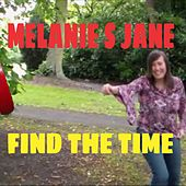 Find the Time by Melanie S Jane