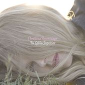 Tu Labio Superior by Christina Rosenvinge