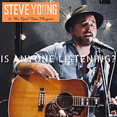 Is Anyone Listening? (Live) de Steve Young