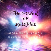 The Power of Melodies: Dreaming's Songs by Various Artists