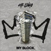 My Block by Che Lingo