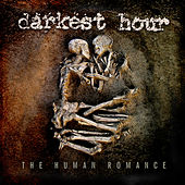 The Human Romance (Bonus Track Edition) von Darkest Hour