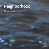 Neighborhood by Nifer