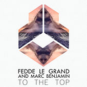 To The Top by Fedde Le Grand