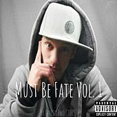 Must Be Fate Vol. 1 by Onesixtwo