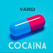 Cocaina by Vangi