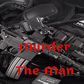 Murder de The Man