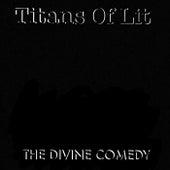 The Divine Comedy von Titans Of Lit