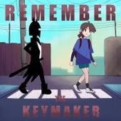 The Keymaker Chronicles Pt. I: Remember the Keymaker by Adeline