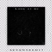 Look at Me de Seventeen17