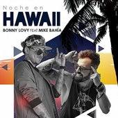 Noche en Hawaii de Bonny Lovy