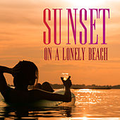 Sunset on a Lonely Beach by Various Artists