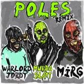 Poles (REMIX) by Ma$ Murda
