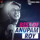 Best of Anupam Roy by Anupam Roy
