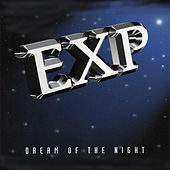 Dream of the Night by EXP