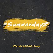 #SummerDayz Ep by Florida Slime Corey
