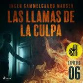 Las Llamas de la Culpa - Capítulo 6 - Dramatizado von Inger Gammelgaard Madsen