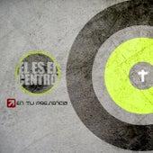 El Es el Centro by En Tu Presencia