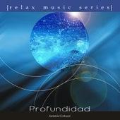 Relax Music Series: Profundidad de Antonio Cortazzi