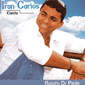 Iran Carlos Canta Benito Di Paula de Iran Carlos