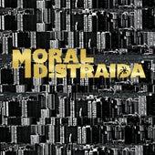 Moral Distraída de Moral Distraida