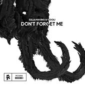 Don't Forget Me by Sullivan King