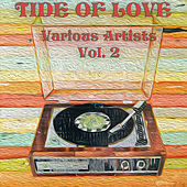 Tide Of Love, Vol. 2 by Various Artists