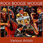 Rock Boogie Woogie de Various Artists