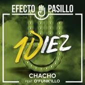 Chacho (feat. O'Funk'illo) de Efecto Pasillo