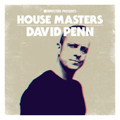 Defected Presents House Masters - David Penn by David Penn