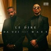 Le dire (feat. Maes) di Da Uzi